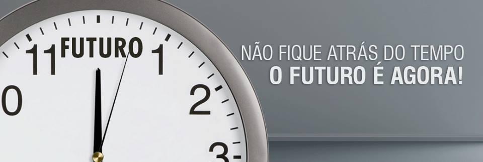 Não fique atrás no tempo, o futuro é agora